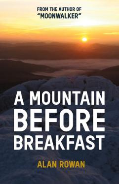 Alan Rowan, Mountain Before Breakfast
